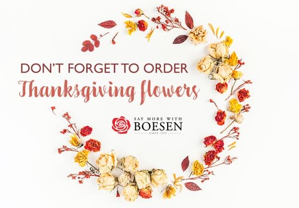 Order Thanksgiving Flowers from Boesen