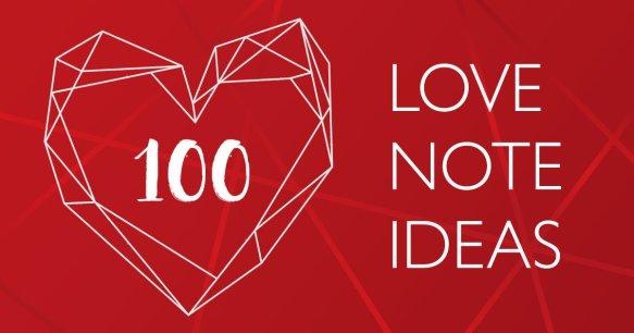 100 Love Note Ideas